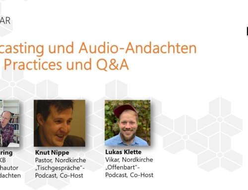 Podcasting und Audio-Andachten – Infos und Shownotes