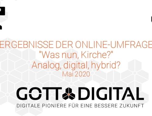 """Ergebnisse der Online-Umfrage """"Was nun, Kirche? Analog, digital, hybrid?"""