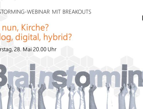 """Mitschriften der Kleingruppen aus dem Gottdigital-Webinar """"Was nun, Kirche? Analog, digital, hybrid?"""" vom 28.05.2020"""