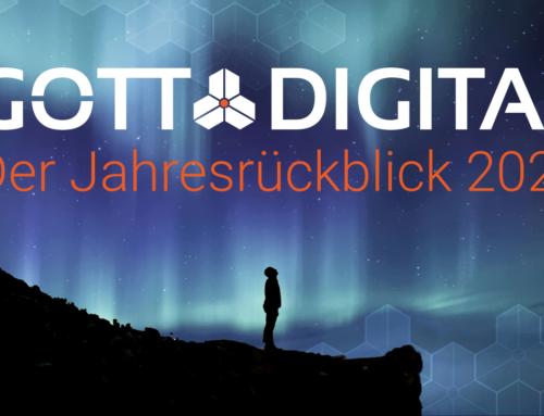 Der GOTTDIGITAL Jahresrückblick 2020 – Digitalization now begins