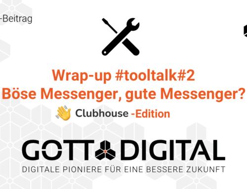 Böse Messenger, gute Messenger? Ein GOTTDIGITAL #tooltalk#2